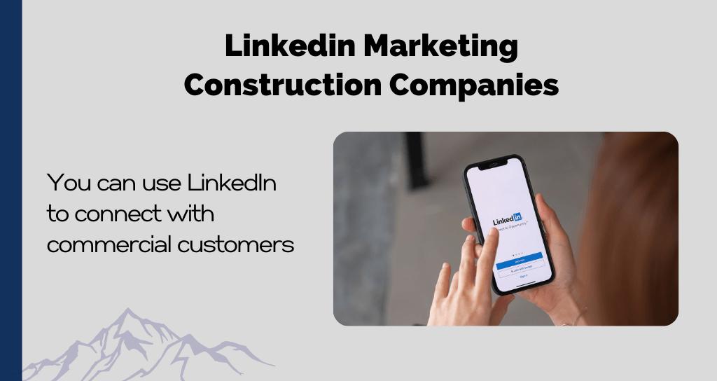 Linkedin Marketing Construction Companies